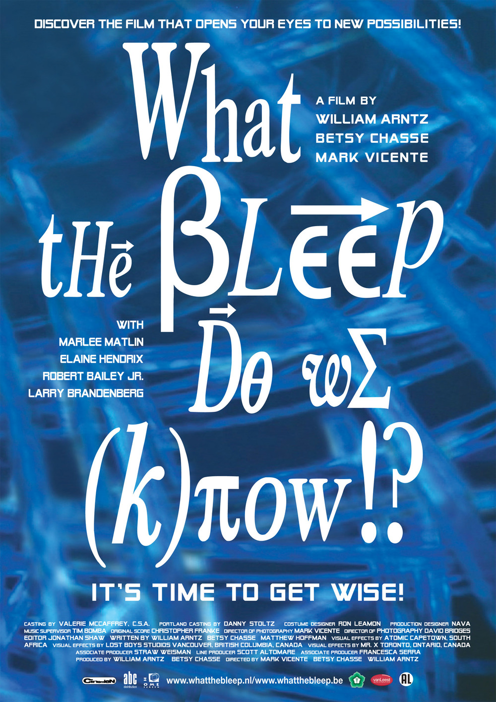 What The Bleep Do We Know!? - William Arntz, Betsy Chasse
